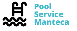 Pool Service Manteca, Ca